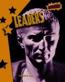 Cover of: Leaders (Atomic (Grade 6))