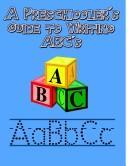 Cover of: A Preschoolers Guide to Writing ABC