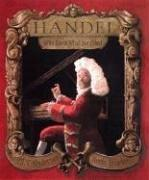 Cover of: Handel, Who Knew What He Liked