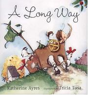 Cover of: A long way | Katherine Ayres