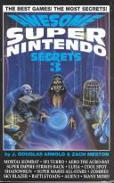 Cover of: Awesome Super Nintendo Secrets Three
