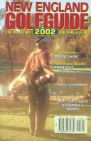 Cover of: New England Golfguide 2002 | Irwin Gorfinkle