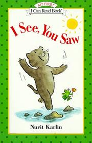 Cover of: I See, You Saw (My First I Can Read)