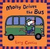 Cover of: Maisy drives the bus