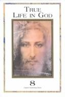 Cover of: True Life in God