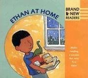 Cover of: Ethan at Home: Brand New Readers