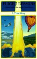 Cover of: Flight Lessons: A Young Couple's First Journeys Toward Heaven