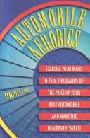 Cover of: Automobile Aerobics | Daniel J. Levy