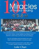 Cover of: 101 Miracles of Natural Healing