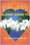 Cover of: Aloha the Spirit Within You | Linda Andrade Wheeler