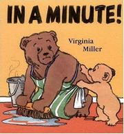 Cover of: In a minute! | Virginia Miller