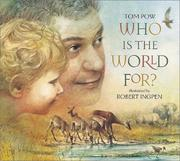 Cover of: Who is the world for?