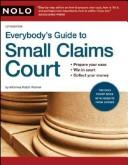 Everybody's guide to small claims court by Ralph E. Warner