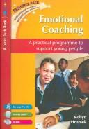 Cover of: Emotional Coaching | Robyn Hromek