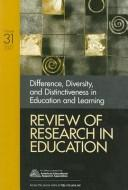 Cover of: Difference, Diversity, and Distinctiveness in Education and Learning (Review of Research in Education)