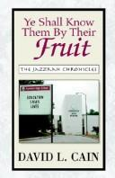 Cover of: Ye Shall Know Them By Their Fruit