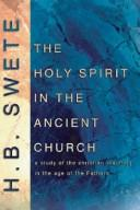 Cover of: The Holy Spirit in the Ancient Church