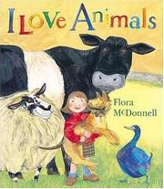 Cover of: I Love Animals | Flora Mcdonnell