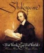 Cover of: Shakespeare: his work and his world