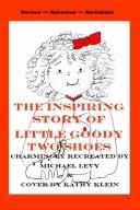 Cover of: The Inspiring Story of Little Goody Two Shoes