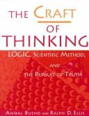 Cover of: The Craft of Thinking | Anibal Bueno