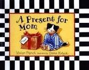 Cover of: A present for Mom