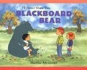 Cover of: I'll never share you, Blackboard Bear