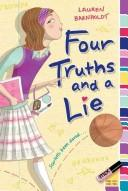 Cover of: Four Truths and a Lie