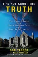 It's Not about the Truth by Don Yaeger