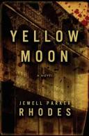 Cover of: Yellow moon