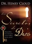 Cover of: Los secretos de Dios (The Secret Things of God): Descubra los tesoros reservados para usted