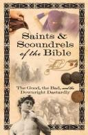 Cover of: Saints & Scoundrels of the Bible