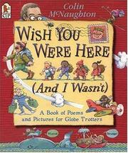 Cover of: Wish You Were Here (And I Wasn