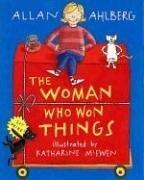 Cover of: The woman who won things | Allan Ahlberg