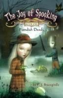 Fiendish Deeds (Joy of Spooking) by P.J. Bracegirdle