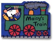 Cover of: Maisy's train: A Maisy Shaped Board Book