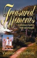 Cover of: Treasured memories ; | Yvonne L Carlson