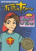 Cover of: Justin Tempo Is Just in Time