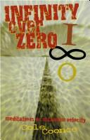 Cover of: Infinity Over Zero | Cole Coonce