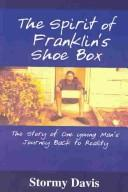 Cover of: The Spirit of Franklin's Shoe Box
