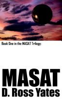 Cover of: MASAT: Book One in the MASAT Trilogy: