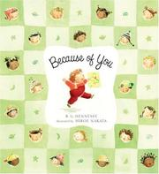 Cover of: Because of you | B. G. Hennessy