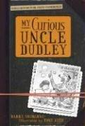 Cover of: My curious Uncle Dudley | Barry Yourgrau