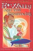 Cover of: E-Wally and the Renegades (Adventures of E-Wally, 2) | Judy Shasek