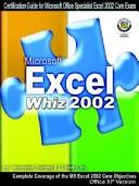 Cover of: Mirosoft Excel Whiz 2002 | Innovative Training Works