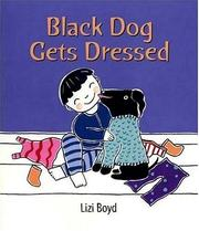 Cover of: Black Dog gets dressed