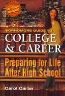 Cover of: SOPHOMORE GUIDE TO COLLEGE AND CAREER