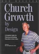 Cover of: Church Growth by Design | Roe Messner