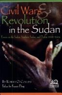 Cover of: Civil Wars and Revolution in the Sudan