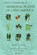 Cover of: Duke's Handbook of Medicinal Plants of Latin America